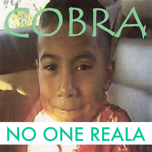 Play & Download No One Reala by Cobra | Napster