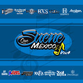 Play & Download Que Suene Mexico, Vol. 4 by Various Artists | Napster
