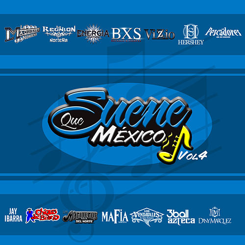 Que Suene Mexico, Vol. 4 by Various Artists