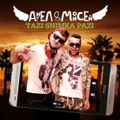 Play & Download Tazi Snimka Pazi by Angel | Napster