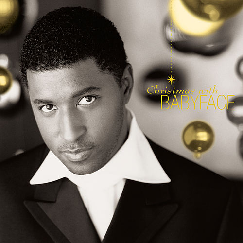 Play & Download Christmas With Babyface by Babyface | Napster