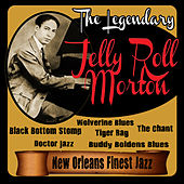 The Legendary Jelly Roll Morton: New Orleans Finest Jazz by Jelly Roll Morton