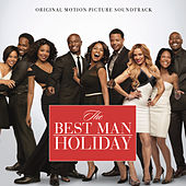 Play & Download The Best Man Holiday: Original Motion Picture Soundtrack by Various Artists | Napster