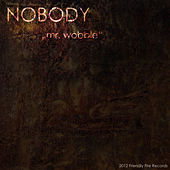 Mr. Wobble by Nobody