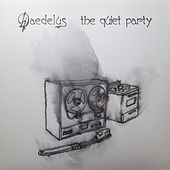 The Quiet Party by Daedelus