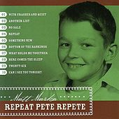 Repeat Pete Repete by Matt Marka