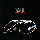 Evil Streets by Midnight Bombers