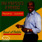 Soul Of Addis by Mahmoud Ahmed