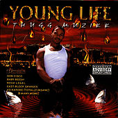 Play & Download Thugg Muzikk by Young Life | Napster