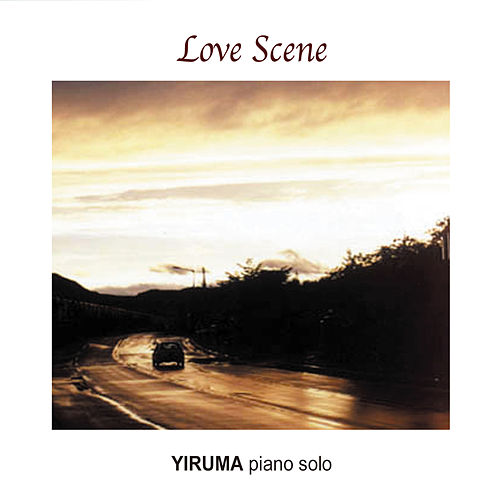 Play & Download Love Scene (Yiruma Piano Solo) by Yiruma | Napster