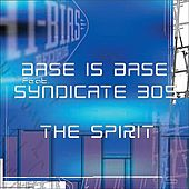 Play & Download The Spirit by Bass Is Base | Napster