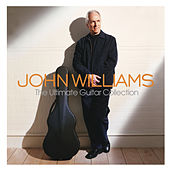 The Ultimate Guitar Collection by John Williams