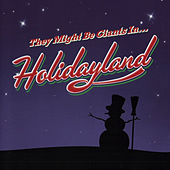 Holidayland by They Might Be Giants