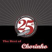 The Best Of Chorinho by Various Artists