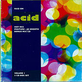 Mad on Acid, Vol. 1 by Various Artists