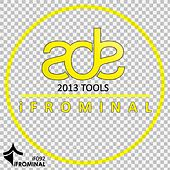ADE 2013 Tools - EP by Various Artists