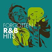 Forgotten R&B Hits by Various Artists