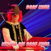Play & Download Ich bin die Doof Nuss by Doof Nuss | Napster