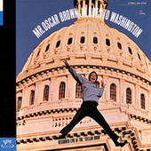 Mr. Oscar Brown, Jr. Goes To Washington by Oscar Brown Jr.