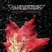 Play & Download Autumn Sessions by Dani W. Schmid | Napster