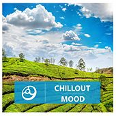 Chillout Mood by Various Artists