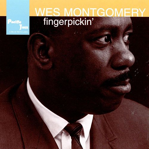 Play & Download Fingerpickin' by Wes Montgomery | Napster