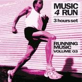 Music 4 Run: 3 Hours Set, Vol. 3 (Running Music) by Various Artists