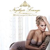 Play & Download Negligée Lounge - 30 Erotic Lounge & Chillout Tunes by Various Artists | Napster