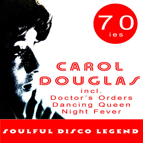 Play & Download Soulful Disco Legend by Carol Douglas | Napster