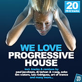 Play & Download We Love Progressive House!, Vol. 7 by Various Artists | Napster