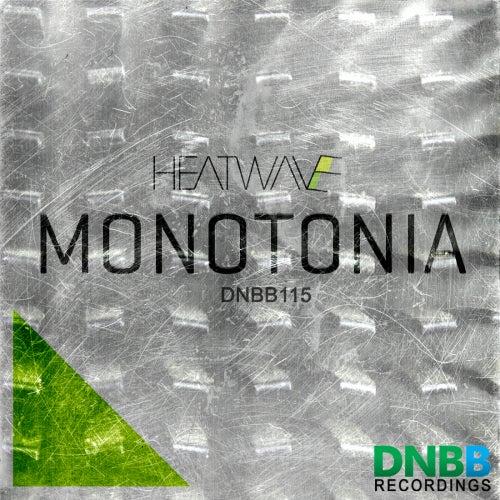 Monotonia - Single by Heatwave
