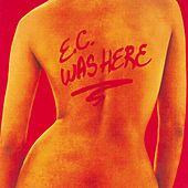 Play & Download E.C. Was Here by Eric Clapton | Napster