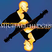 Play & Download Beyond Boundaries: Guitar Solos by Michael Hedges | Napster