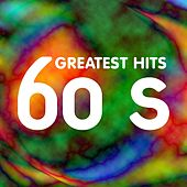 60s Greatest Hits by Various Artists
