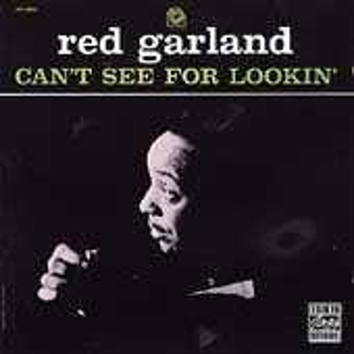 Play & Download Can't See For Lookin' by Red Garland | Napster