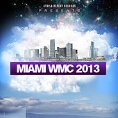 Miami Wmc 2013 by Various Artists