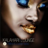Kalahari Lounge - 25 Chillout & Lounge Tunes by Various Artists