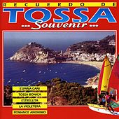 Play & Download Recuerdo de Tossa (Souvenir...) by Various Artists | Napster