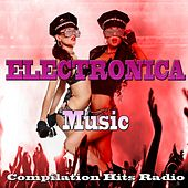 Play & Download Electronica Music (Compilation Hits Radio) by Various Artists | Napster