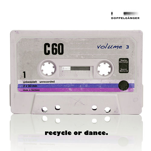 Play & Download Recycle or Dance, Vol. 3 by Various Artists | Napster