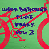 Underground Club Beats, Vol.2 by Various Artists