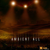 Ambient All by Nykk Deetronic