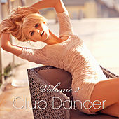 Play & Download Club Dancer, Vol. 2 by Various Artists | Napster