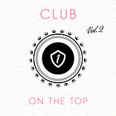 Play & Download Club On the Top, Vol. 2 by Various Artists | Napster