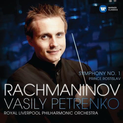 Play & Download Rachmaninov: Symphony No. 1 & Prince Rostislav by Royal Liverpool Philharmonic Orchestra | Napster