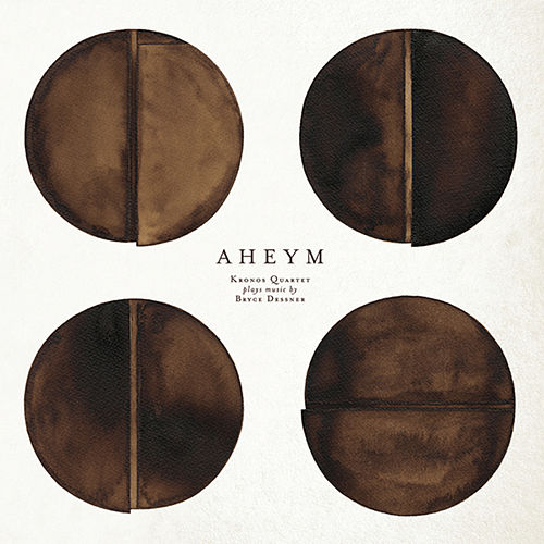 Play & Download Bryce Dessner: Aheym by Kronos Quartet | Napster