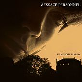 Message Personnel (Version Deluxe) by Francoise Hardy