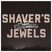 Shaver's Jewels [The Best Of Shaver] by Billy Joe Shaver