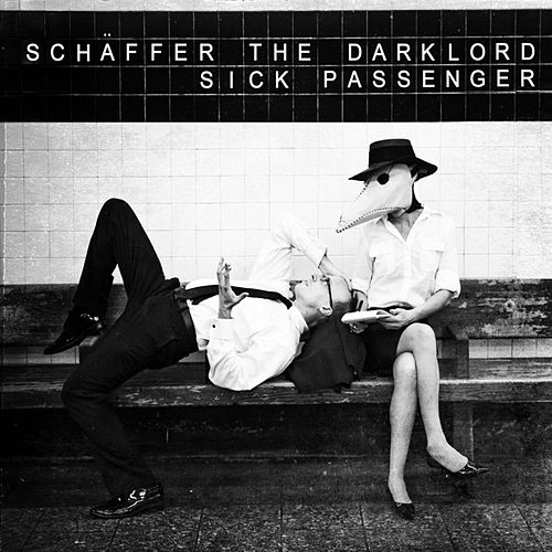 Sick Passenger by Schaffer The Darklord