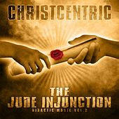 The Jude Injunction (Didactic Music Vol. 2) by Christcentric